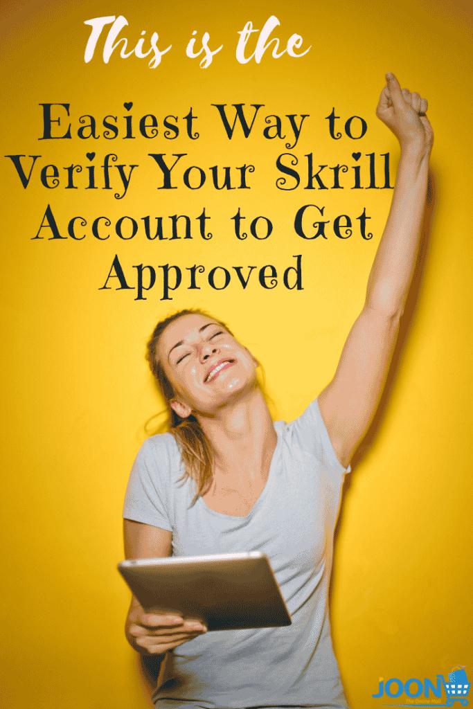 Verify skrill account quickly